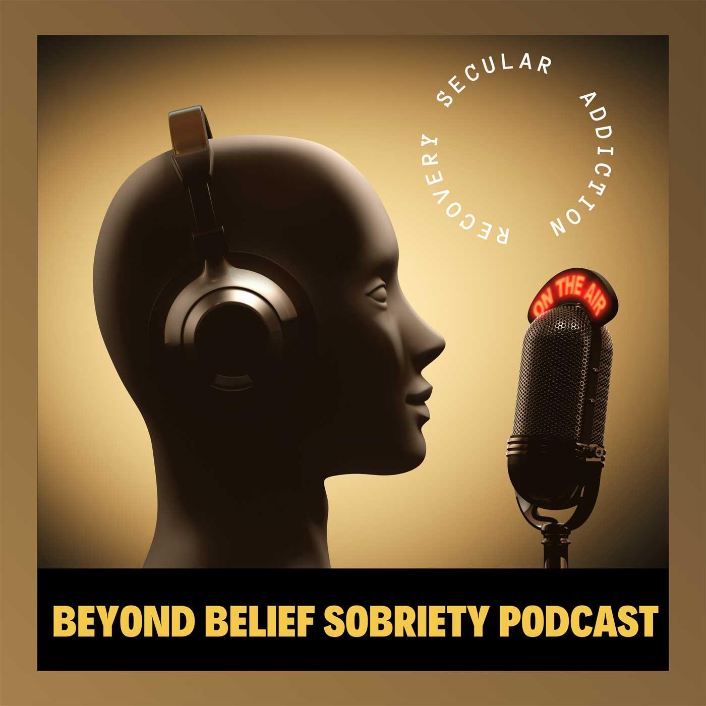 Beyond Belief Sobriety